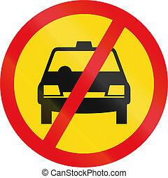 Temporary road sign used in the African country of Botswana - Taxis prohibited