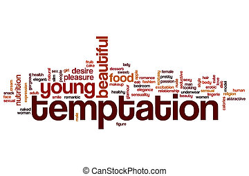 Temptation word cloud concept
