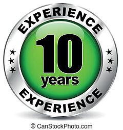 Ten years experience - Vector illustration of ten years...