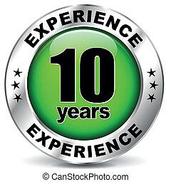 Ten years experience - Vector illustration of ten years ...