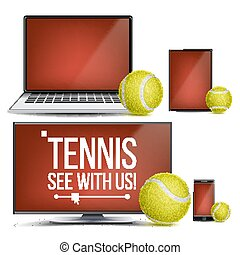 Tennis Application Vector. Court, Tennis Ball. Online Stream, Bookmaker, Sport Game App. Banner Design Element. Live Match. Monitor, Laptop, Touch Tablet, Mobile Smart Phone. Realistic Illustration