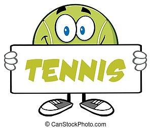 Tennis Ball Holding A Sign