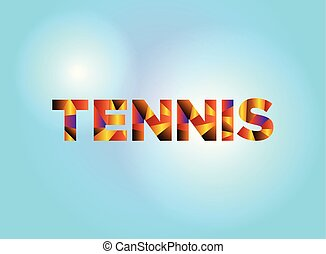 Tennis Concept Colorful Word Art Illustration