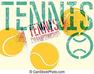 Tennis typographical vintage grunge style poster. Retro vector illustration.