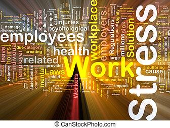tension travail, concept, incandescent, fond