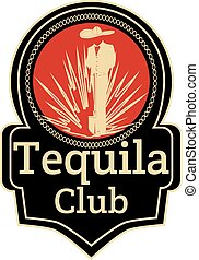 Tequila lovers club badge emblem vector template