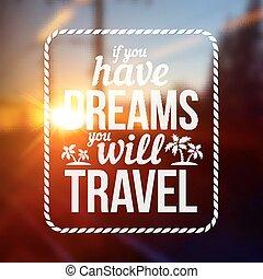 ter, selo, texto, viagem, tipografia, obscurecido, vontade, sonhos, fundo, foto, tu, estrada, se