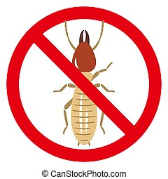 termite in prohibited red circle sign isolated on white background.
