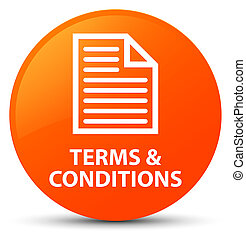 Terms and conditions (page icon) orange round button