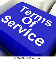 Terms Of Service Computer Key In Blue Showing Websites Agreement And Conditions