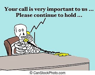 Business cartoon about person on hold with customer service for so long that they have died.