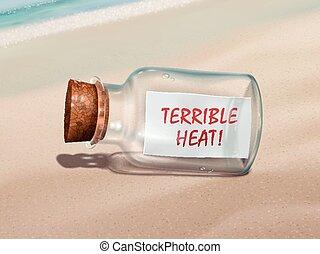 terrible heat message in a bottle