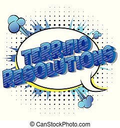 Terrific Resolutions - Vector illustrated comic book style...