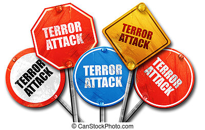 terror attack, 3D rendering, rough street sign collection