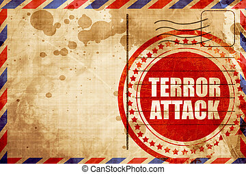 terror attack, red grunge stamp on an airmail background