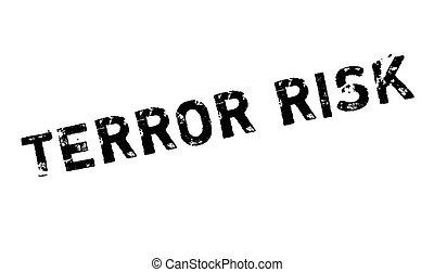Terror Risk rubber stamp. Grunge design with dust scratches....