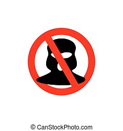 Terrorism is forbidden. Red forbidding sign for terrorist...
