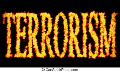 Terrorism text word concept burning on black background