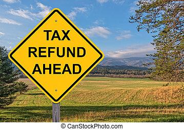 terugbetaling, belasting, voorzichtigheid, vooruit, meldingsbord