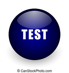 Test blue glossy ball web icon on white background. Round 3d render button.
