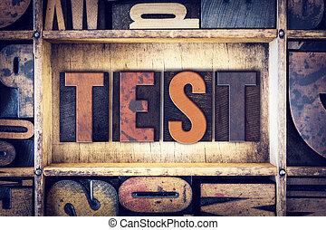 Test Concept Letterpress Type