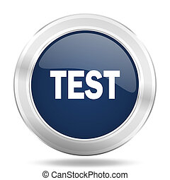 test icon, dark blue round metallic internet button, web and mobile app illustration