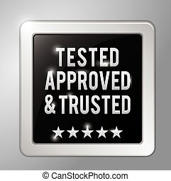 Tested, Approved and trusted square badge