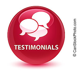 Testimonials (comments icon) glassy pink round button