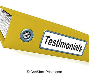 Testimonials File Showing Recommendations And Tributes - ...