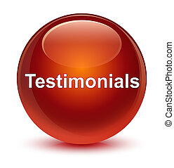 Testimonials glassy brown round button