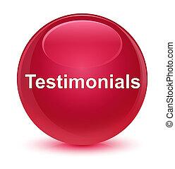 Testimonials glassy pink round button