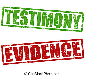 Testimony and evidence stamps - Testimony and evidence...