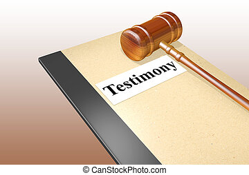 Testimony - legal concept - 3D illustration of Testimony ...