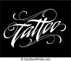 tetovál, felirat