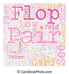 Texas Hold em Poker Tips Low Pairs text background wordcloud concept