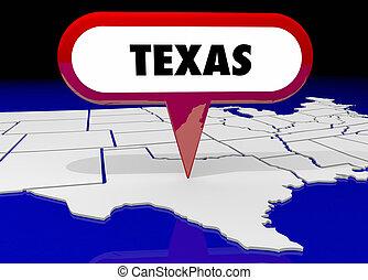 texas, tx, carte état, épingle, emplacement, destination, 3d, illustration