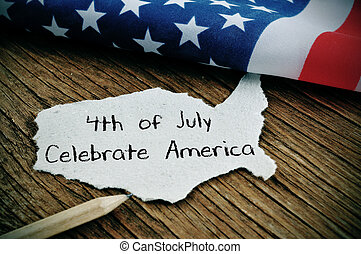 text 4th of July Celebrate America and American flag