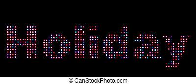 text, aus, feiertag, leuchtdiode, schwarz