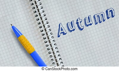 Autumn - Text Autumn handwritten on sheet of notebook and ...