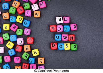 Text Be your own boss on black background