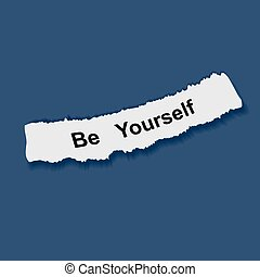 Text be yourself on note paper vector illustration