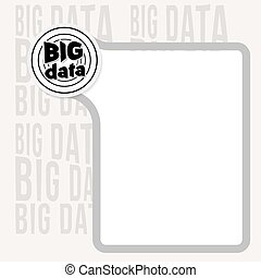 Text box for your text and big data icon