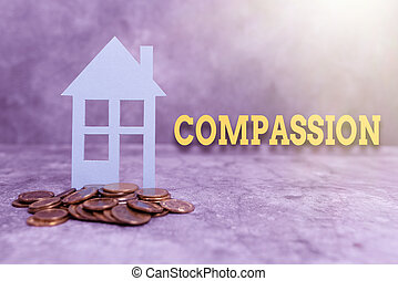 Conceptual caption Compassion, Internet Concept empathy and concern for the pain or misfortune of others Presenting Brand New House, Home Sale Deal, Giving Land Ownership
