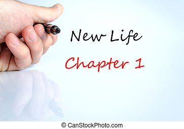 Text concept New life chapter 1 - Pen in the hand isolated...