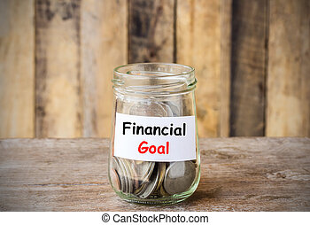 Text for Financial Goal, concept money in the glass