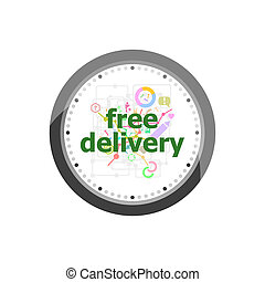 Text free delivery. Business concept . Set of modern flat design concept icons for internet marketing. Watch clock isolated on white background