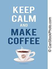 """text, getränk, bohnenkaffee, gelber , vektor, heiß frisch, gezeichnet, """"keep, abbildung, hand, schwarz, gelassen, koffein, notieren, becher, positiv, machen, coffee""""."""