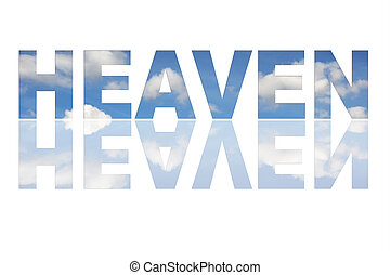 Text HEAVEN in white - Illustration with text HEAVEN and...
