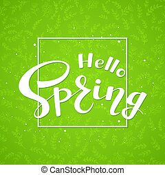 Text Hello Spring on green background