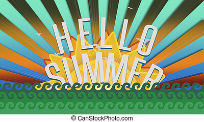 Text Hello Summer with sea waves and sun rays, summer background